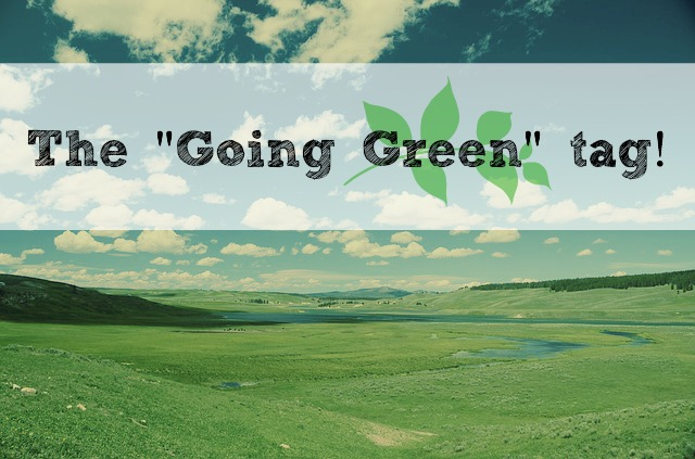 Why go green? #ecofriendly #green #greenbbloggers #greenbloggers // MeredithTested.wordpress.com