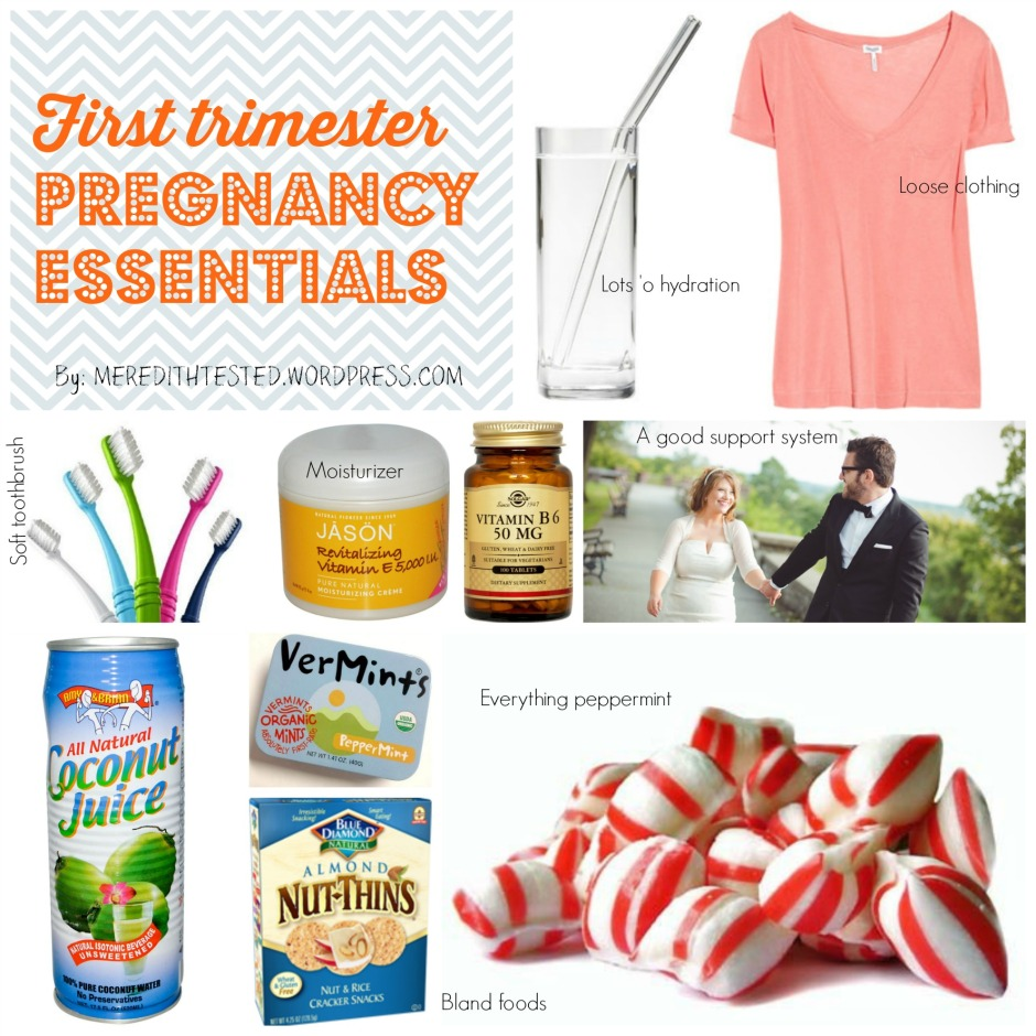 Top 7 First Trimester Pregnancy Essentials! Morning sickness remedies & more! // MeredithTested.wordpress.com