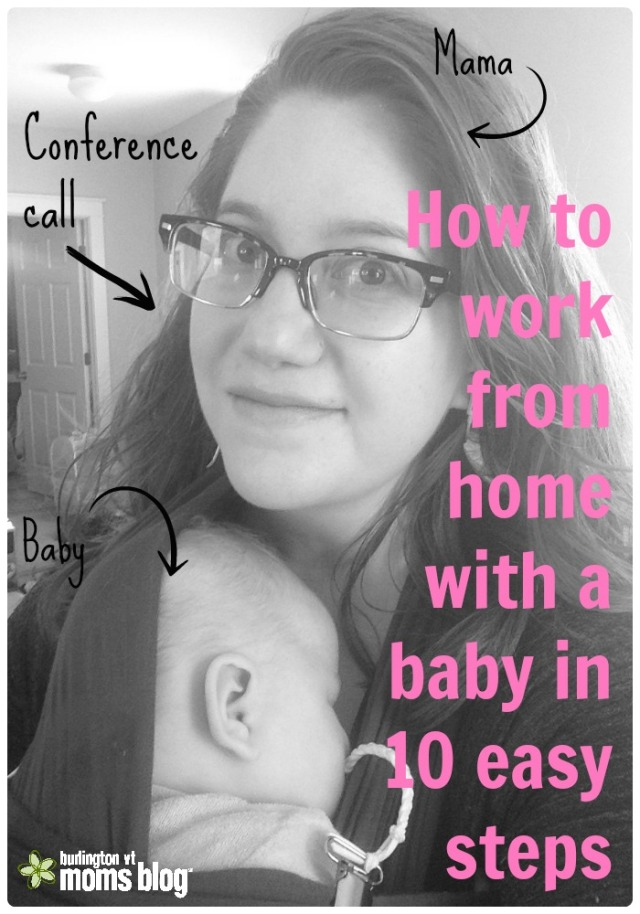 how to work from home with a baby, working from home with kids, wahm