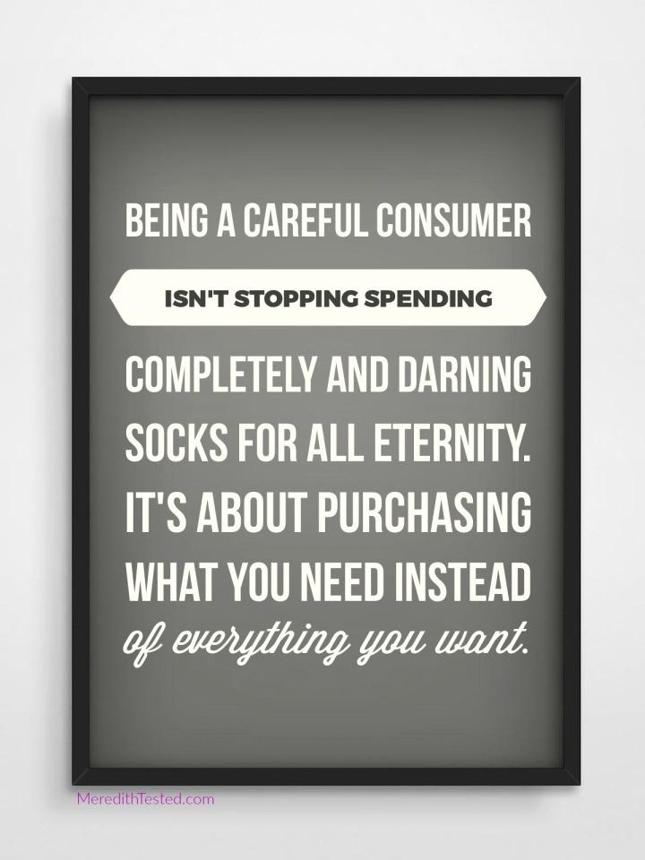 Being a careful consumer minimalism