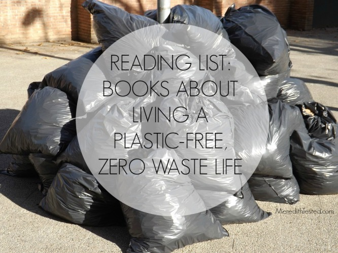 Books to read about living an eco-friendly, zero waste life