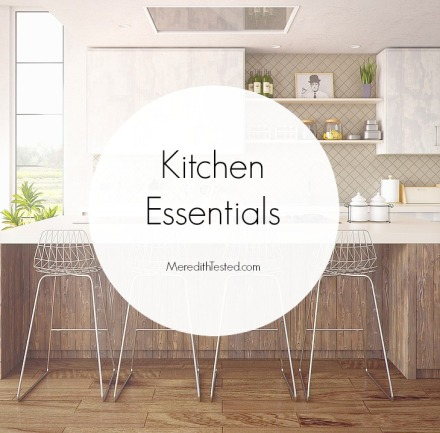 What do you actually need in your kitchen? Start with these five kitchen essentials - MeredithTested.com