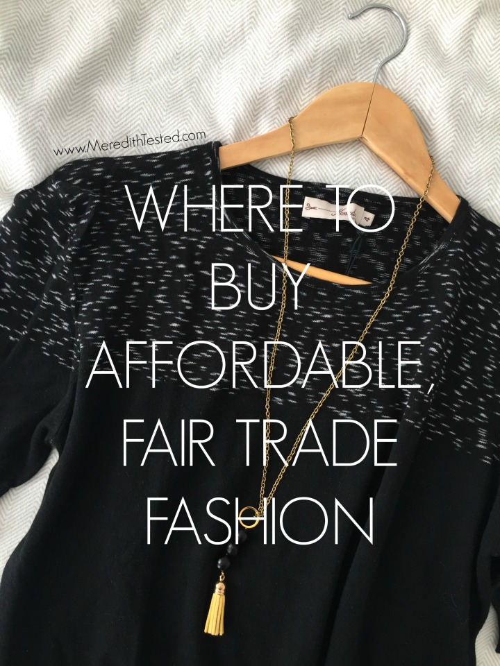 Where to buy affordable, ethical and fair trade fashion