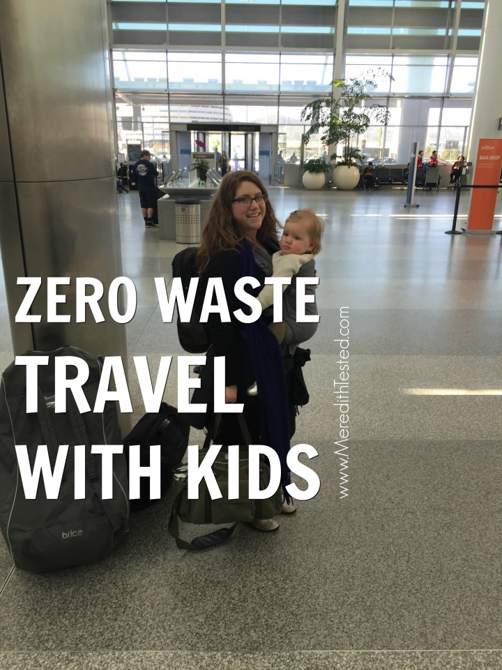 Tips on traveling zero waste with children and babies